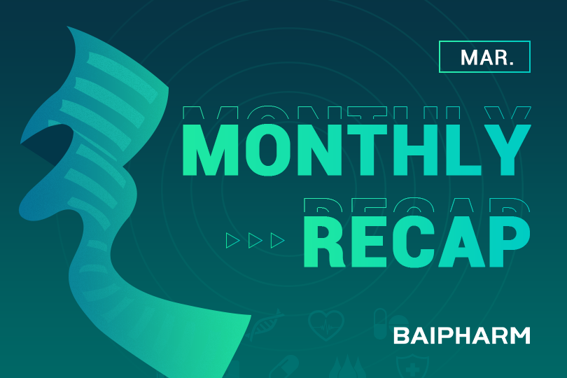 Monthly Recap: China Pharmaceutical Regulatory Updates | March 2021