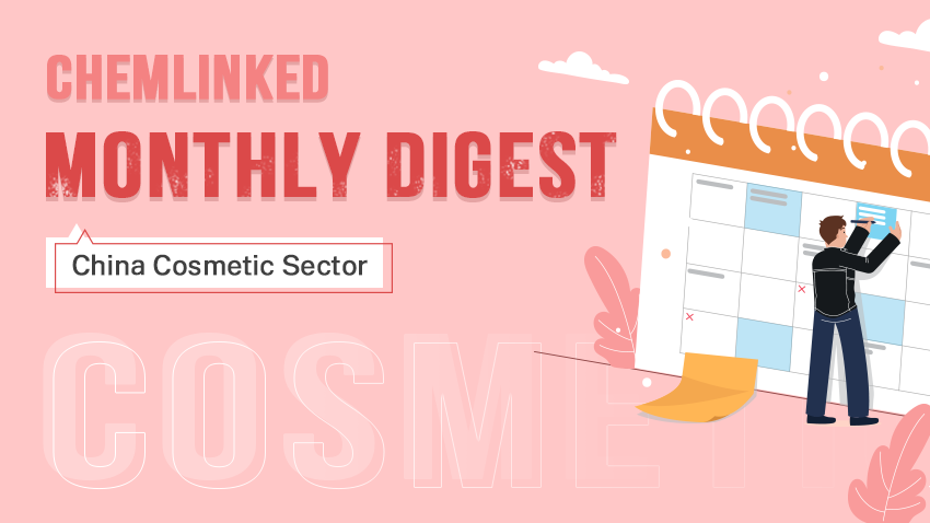 Monthly Digest: China Cosmetics Industry Review | April 2021