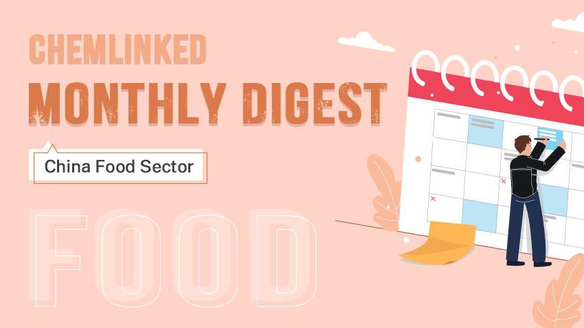 Monthly Digest: China Food Sector in April 2021
