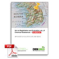 Korea REACH: Act on Registration and Evaluation, etc. of Chemicals (Act No. 15844 of Oct 16th, 2018)