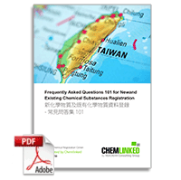 Taiwan: Frequently Asked Questions 101 for New and Existing Chemical Substances Registration