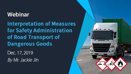 Interpretation of Measures for Safety Administration of Road Transport of Dangerous Goods