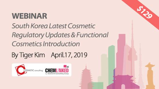 South Korea Latest Cosmetic Regulatory Updates & Functional Cosmetics Introduction