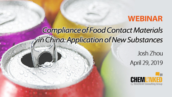 Compliance of Food Contact Materials in China: Application of New Substances