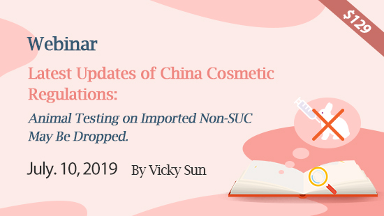 Latest Updates of China Cosmetic Regulations: Animal Testing on Imported Non-SUC May Be Dropped