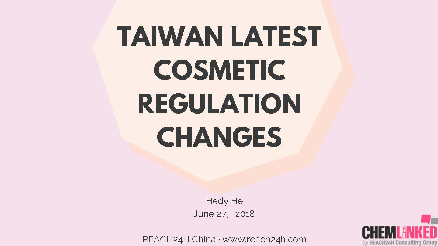 Taiwan Latest Cosmetic Regulation Changes