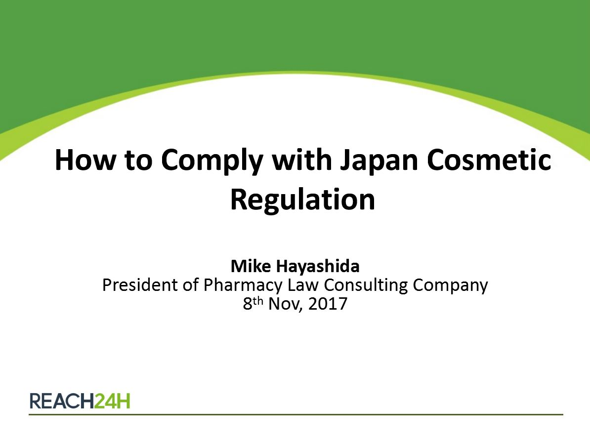 [Anniversary Series 4] How to Comply with Japan Cosmetic Regulation