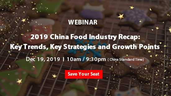 2019 China Food Industry Recap: Key Trends, Key Strategies and Growth Points