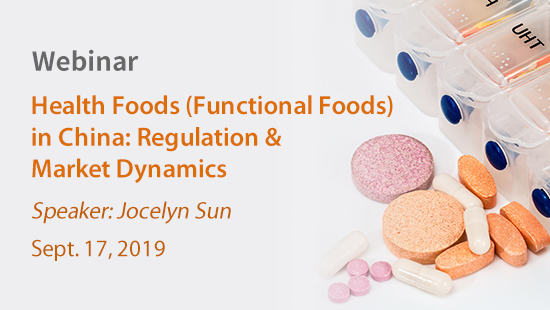 Health Foods (Functional Foods) in China: Regulation & Market Dynamics