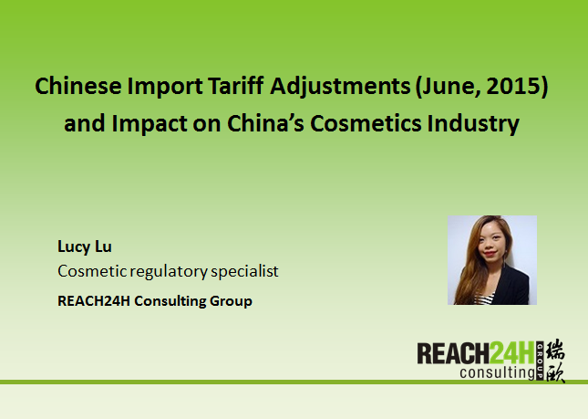 Chinese Import Tariff Adjustments (June, 2015) and Impact on China's Cosmetics Industry