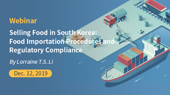 Selling Food in South Korea: Food Importation Procedures and Regulatory Compliance