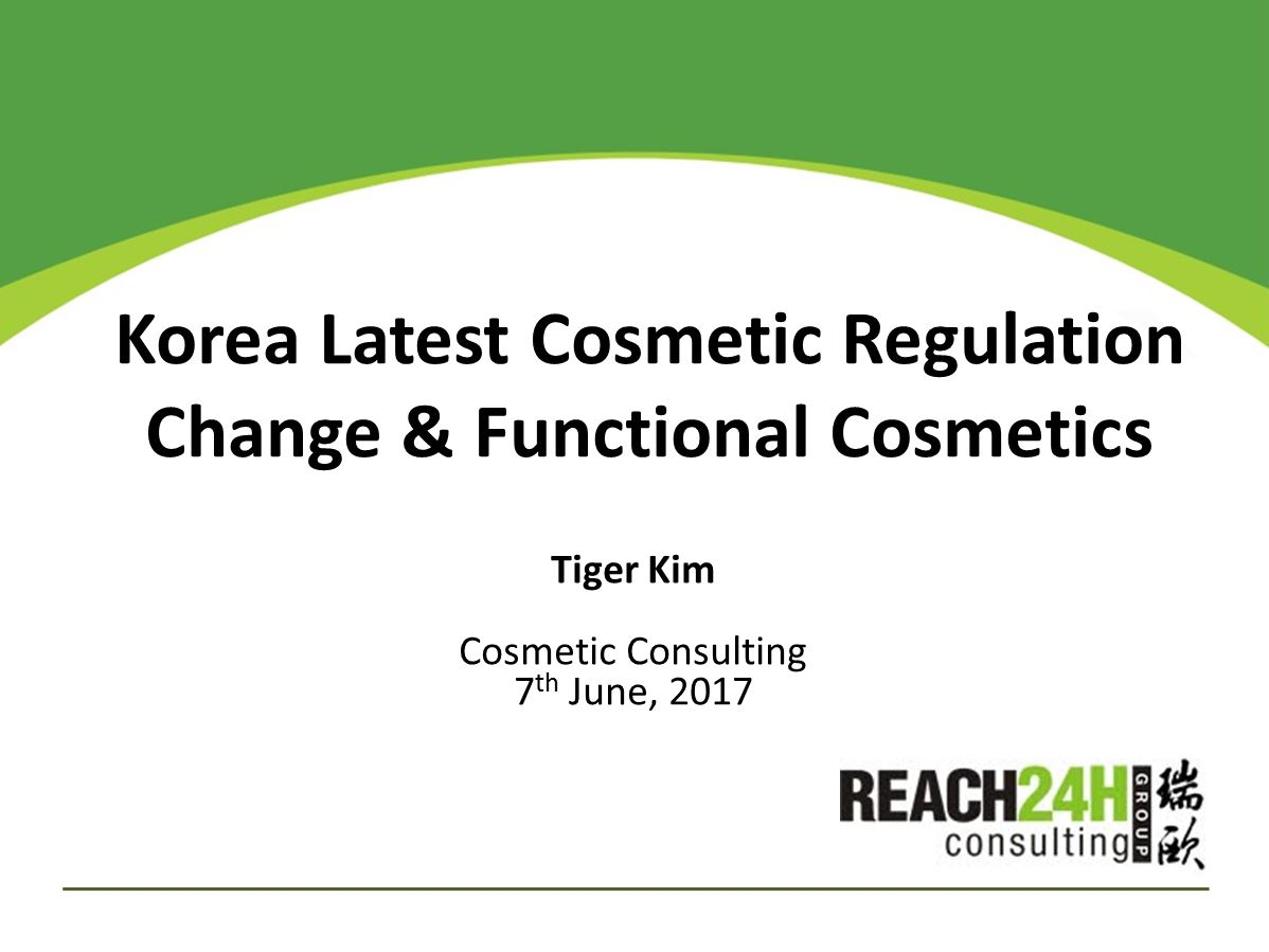 Korea Latest Cosmetic Regulation Change & Functional Cosmetics