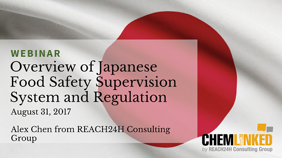 Overview of Japanese Food Safety Supervision System and Regulation