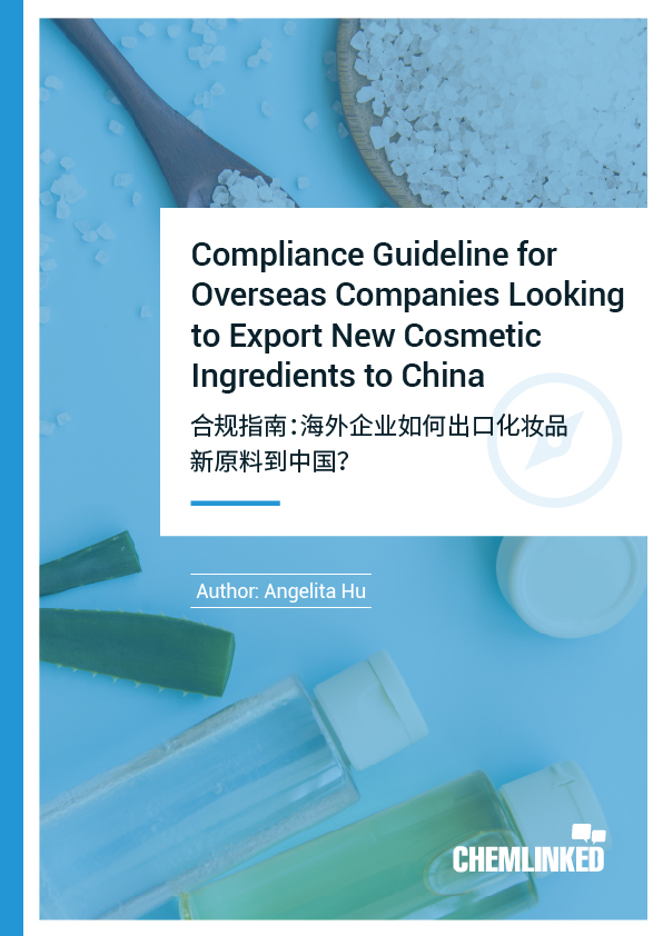Compliance Guideline for Overseas Companies Looking to Export New Cosmetic Ingredients to China