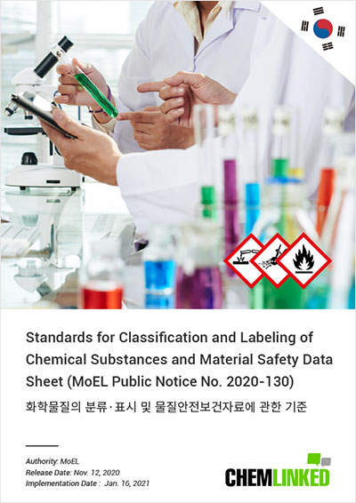 South Korea GHS: Standards for Classification and Labeling of Chemical Substances and Material Safety Data Sheet (MoEL Public Notice No. 2020-130)