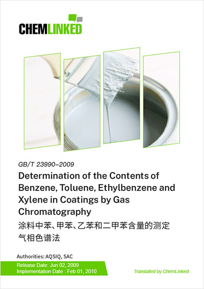 GB/T 23990-2009 Determination of the Contents of Benzene, Toluene, Ethylbenzene and Xylene in Coatings by Gas Chromatography