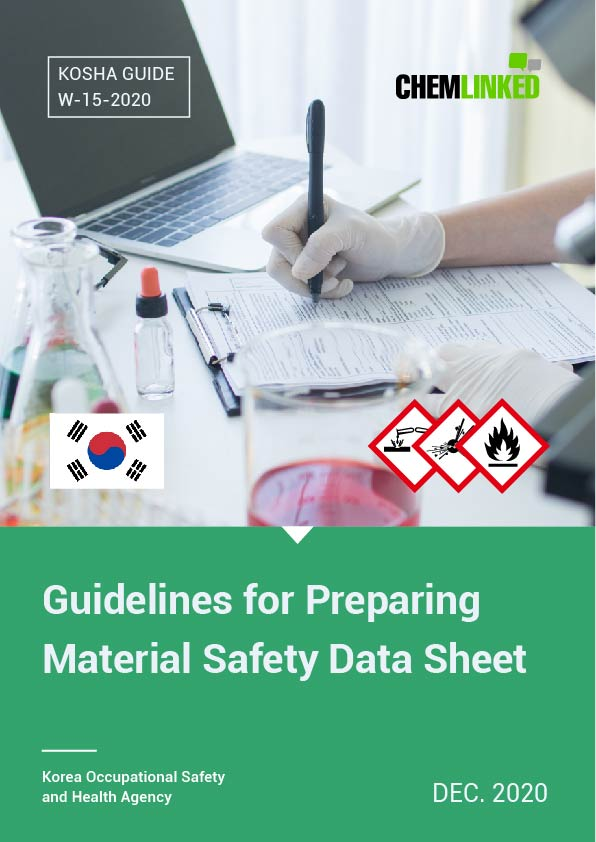 South Korea GHS: Guidelines for Preparing Material Safety Data Sheet (KOSHA GUIDE W-15-2020)