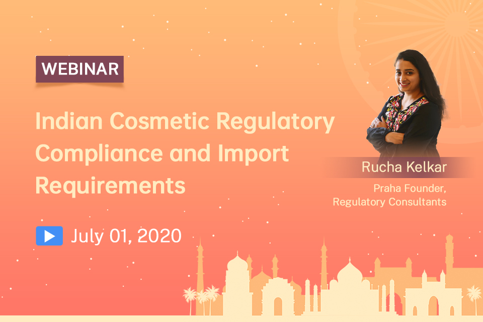 Indian Cosmetic Regulatory Compliance and Import Requirements