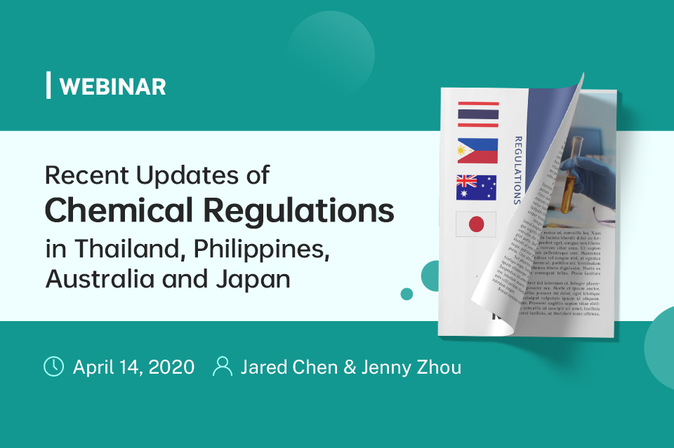 Recent Updates of Chemical Regulations in Thailand, Philippines, Australia and Japan