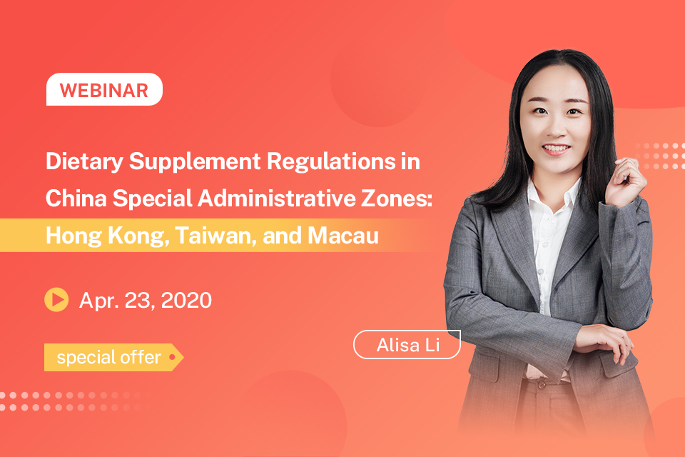 Dietary Supplement Regulations in China Special Administrative Zones: Hong Kong, Taiwan, and Macau