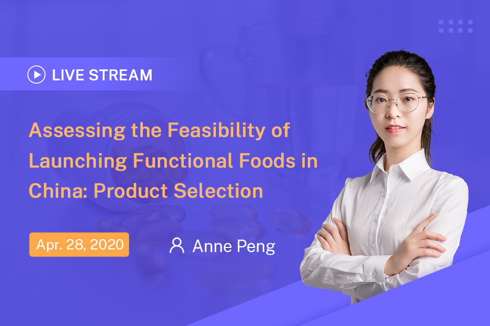 Assessing the Feasibility of Launching Functional Foods in China: Product Selection