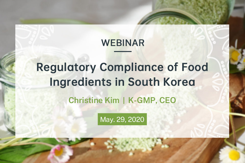 Regulatory Compliance of Food Ingredients in South Korea