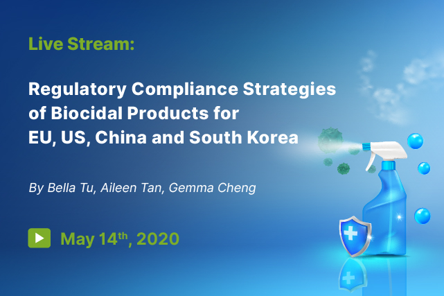 Live Stream: Regulatory Compliance Strategies of Biocidal Products for EU, US, China and South Korea