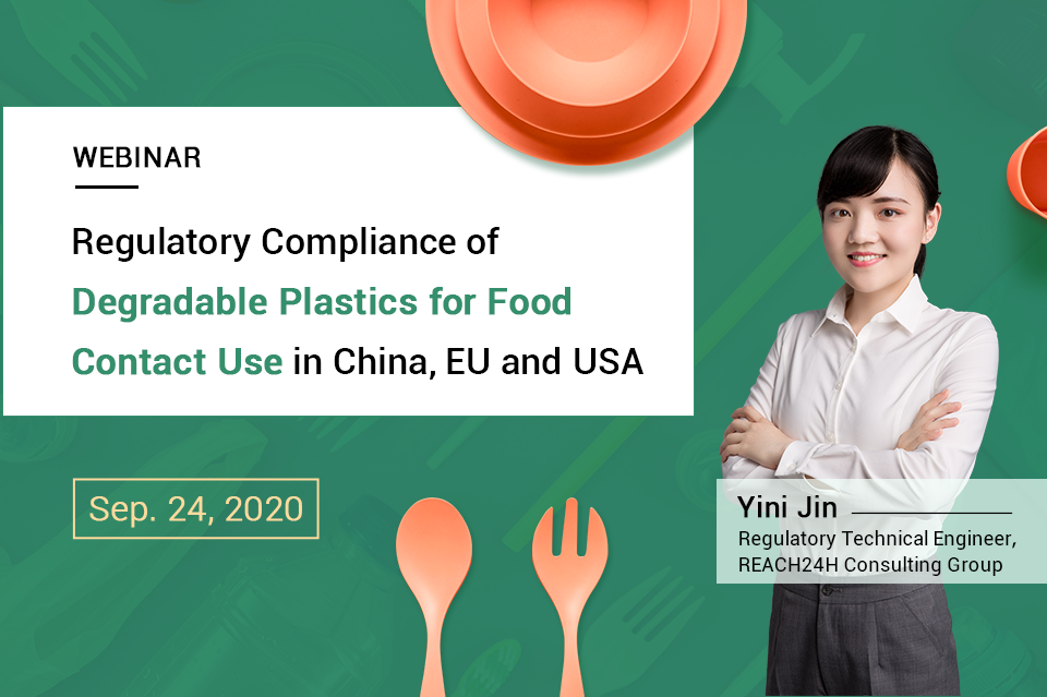 Regulatory Compliance of Degradable Plastics for Food Contact Use in China, EU and USA.