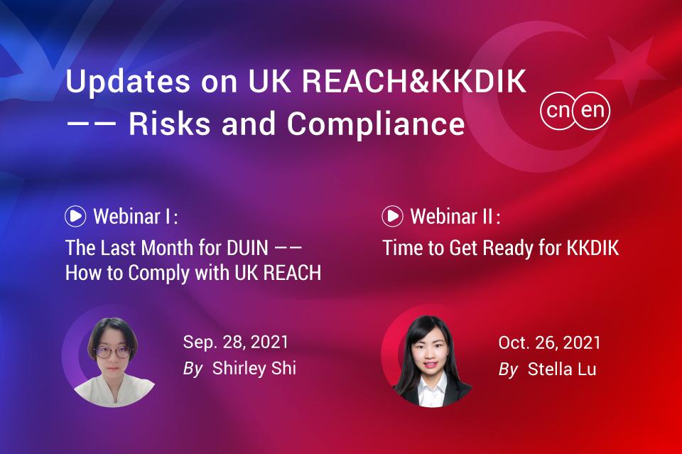 Updates on UK REACH&KKDIK: Risks and Compliance (Webinar II: Time to Get Ready for KKDIK Registration)