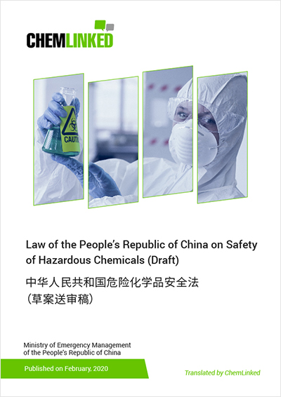 Law of the People's Republic of China on Safety of Hazardous Chemicals (Draft)