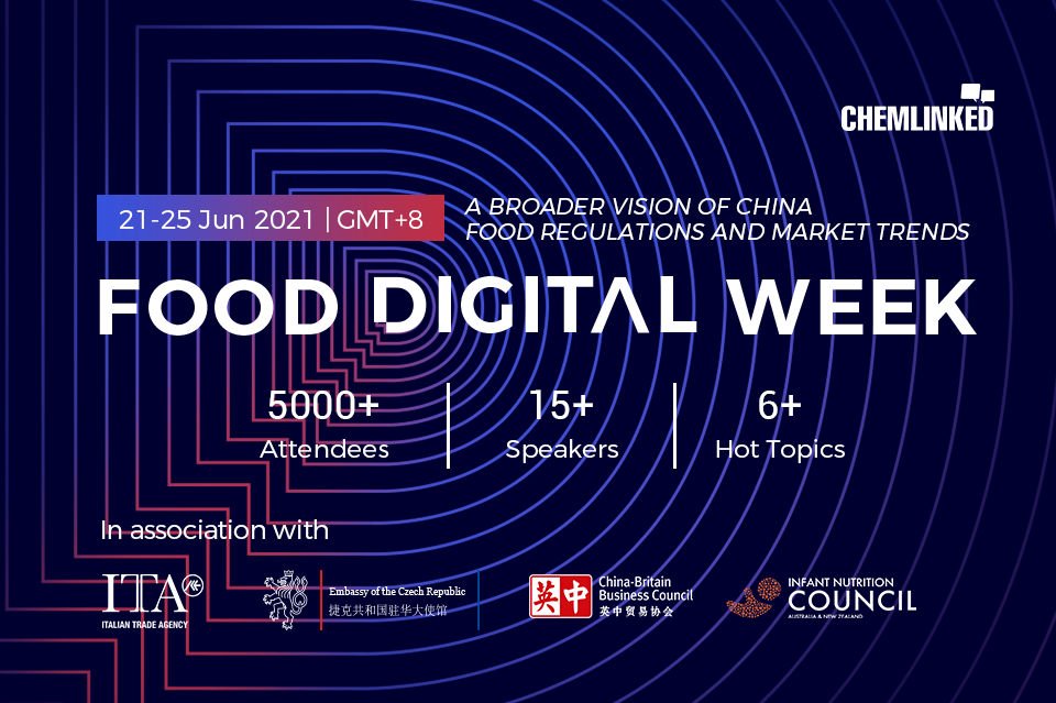 ChemLinked Food Digital Week | SESSION 1: IMPORTED FOOD COMPLIANCE POLICIES