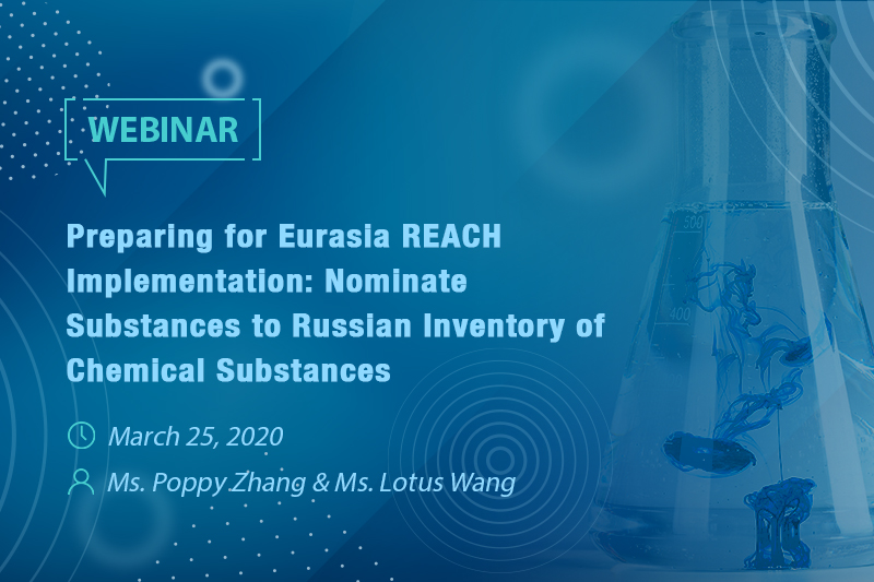 Preparing for Eurasia REACH Implementation: Nominate Substances to Russian Inventory of Chemical Substances