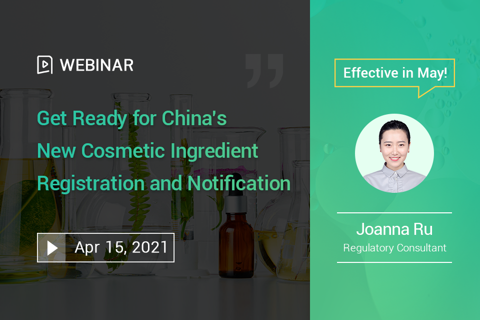 Get Ready for China's New Cosmetic Ingredient Registration and Notification