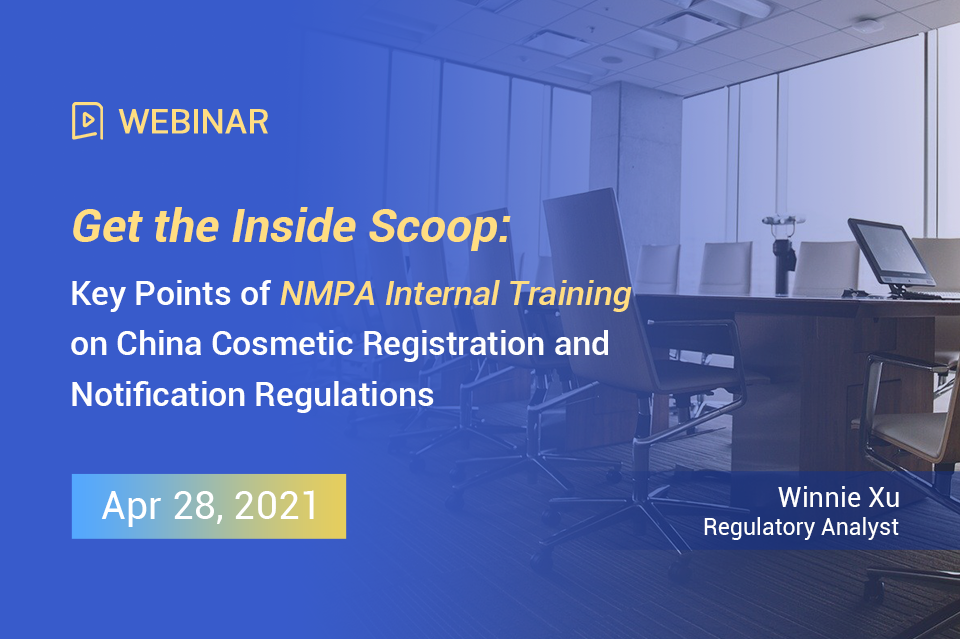 Get the Inside Scoop: Key Points of NMPA Internal Training on China Cosmetic Registration and Notification Regulations