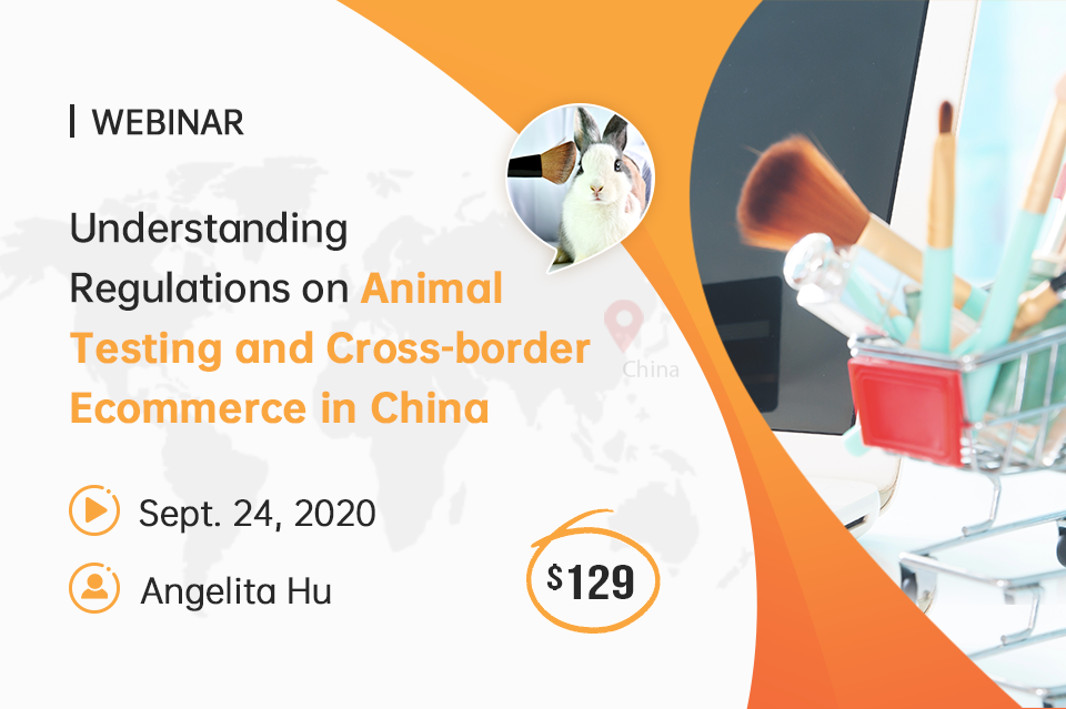 Understanding Regulations on Animal Testing and Cross-border Ecommerce in China