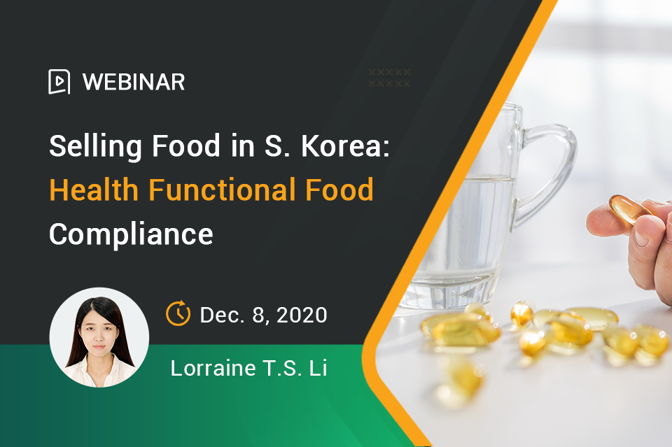 Selling Food in S. Korea: Dietary Supplements (Health Functional Food) Compliance