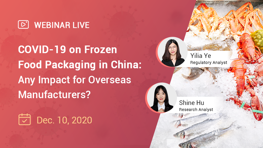 COVID-19 on Frozen Food Packaging in China: Any Impact for Overseas Manufacturers?