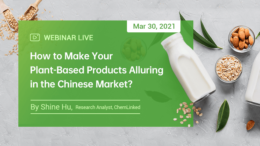 How to Make Your Plant-Based Products Alluring in the Chinese Market?