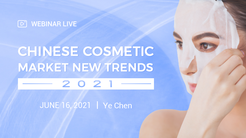 2021 Chinese Cosmetic Market New Trends