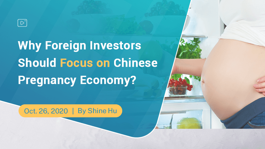 Why Foreign Investors Should Focus on Chinese Pregnancy Economy
