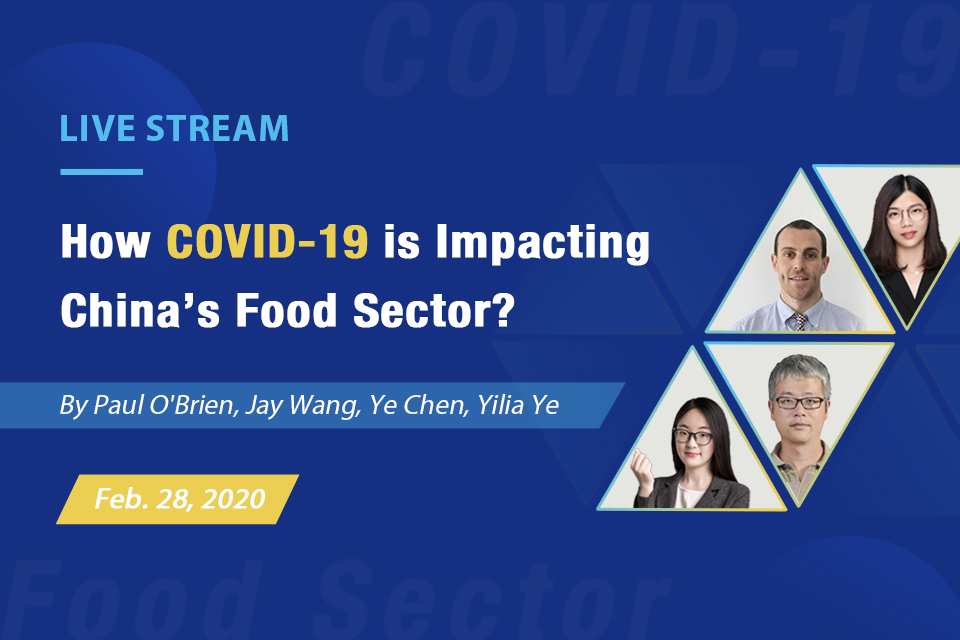 Live Stream: How COVID-19 is Impacting China's Food Sector?