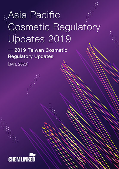 2019 China Taiwan Cosmetic Regulatory Updates