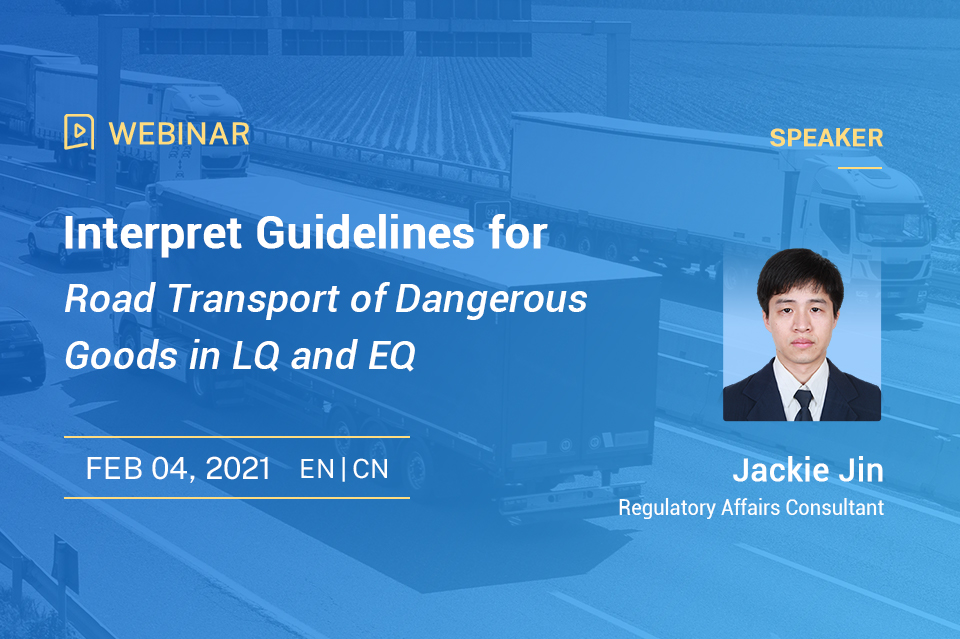 Interpret Guidelines for Road Transport of Dangerous Goods in LQ and EQ (English Translation Free for Paid Registrants)