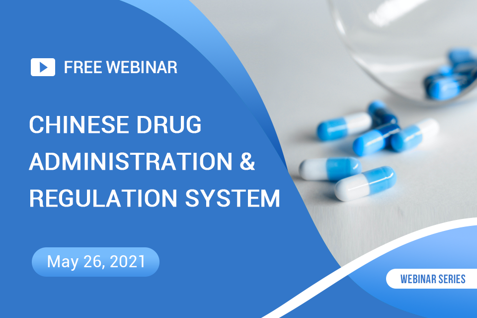 Chinese Drug Administration & Regulation System