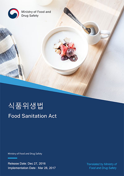 South Korea Food Sanitation Act (No.14476)