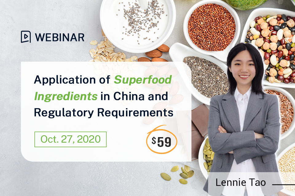 Application of Superfood Ingredients in China and Regulatory Requirements