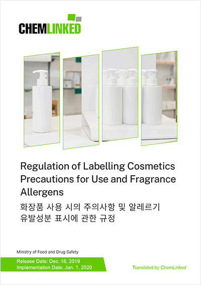 Regulation of Labelling Cosmetics Precautions for Use and Fragrance Allergens
