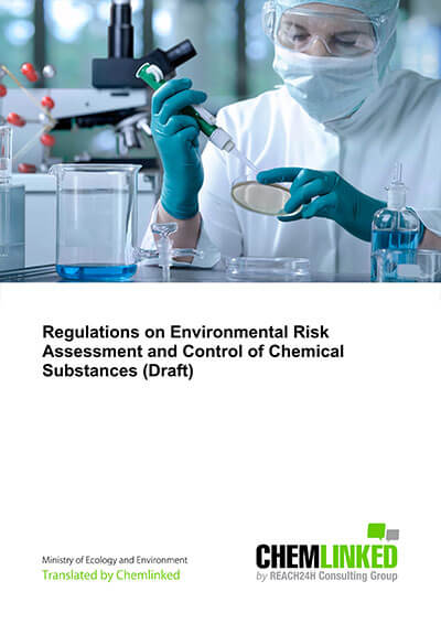 Regulations on Environmental Risk Assessment and Control of Chemical Substances (Draft)