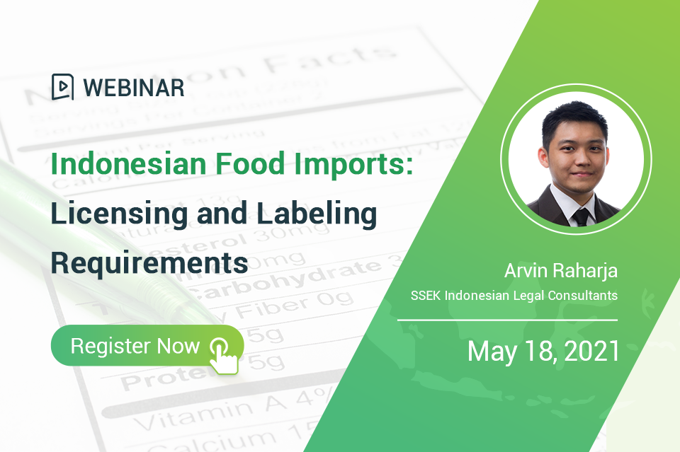 Indonesian Food Imports: Licensing and Labeling Requirements