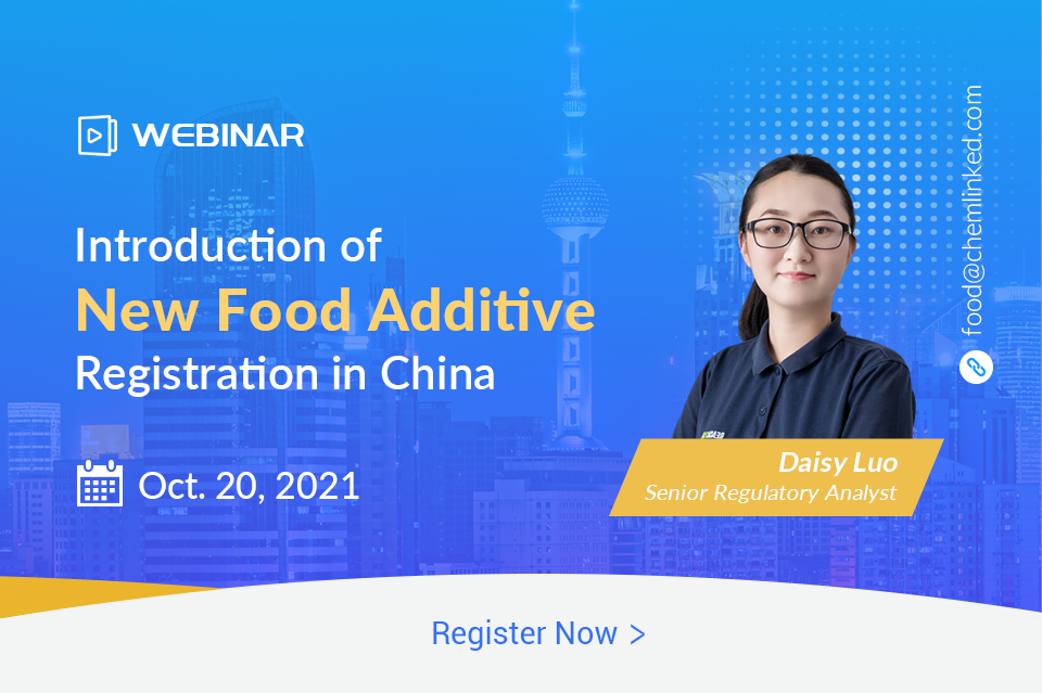Introduction of New Food Additive Registration in China